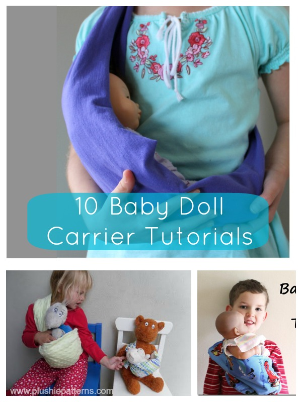 10 Baby Doll Carrier Tutorials | plushie patterns #dollcarrier #freepattern