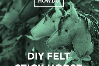 DIY Felt Stick Horse