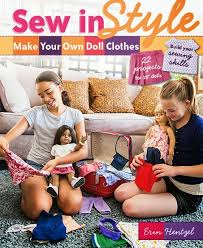 Sew in Style – Make Your Own Doll Clothes