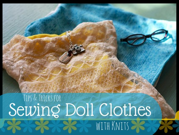 sewing doll clothes with knit fabric