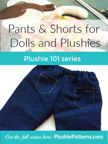 Making Short and Pants for Dolls and Plushies